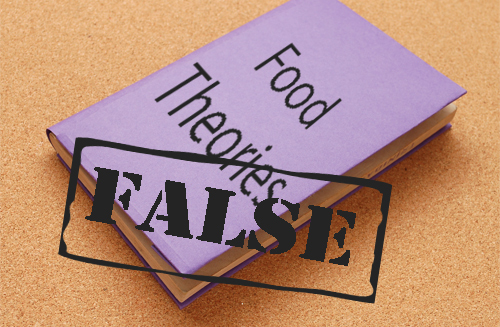 Food-Theories-That-Are-false-Untrue