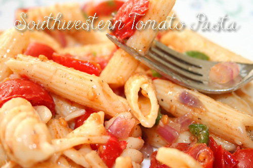 Healthy Food: Southwestern Tomato Pasta Recipe
